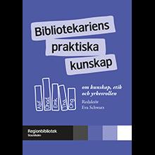 Bibliotekariens praktiska kunskap