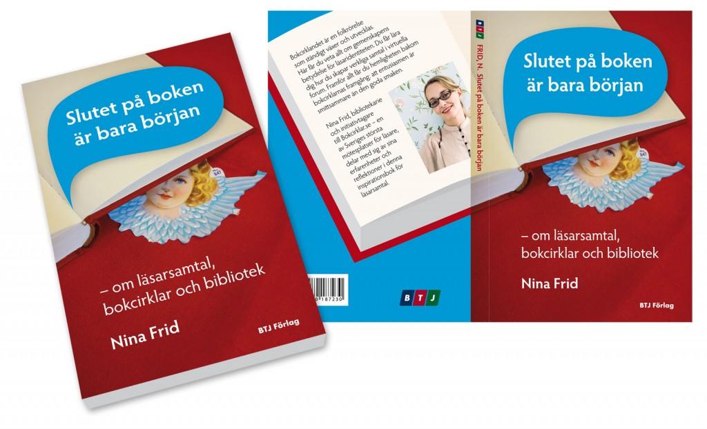 Slutet på boken är bara början, av Nina Frid